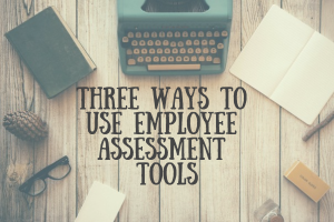 employee assessment tools